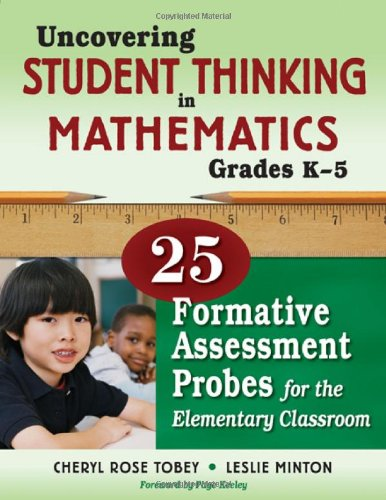 Uncovering Student Thinking in Mathematics, Grades K-5:...