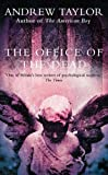 The Office of the Dead: Roth Trilogy Bk. 3 (The Roth Trilogy) (0006496555) by Taylor, Andrew