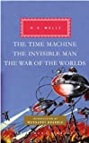 Image of The Time Machine, The Invisible Man, The War of the Worlds (Everyman's Library Classics & Contemporary Classics)