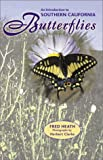 img - for An Introduction to Southern California Butterflies book / textbook / text book