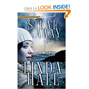 &#8220;Steal Away&#8221; by Linda Hall : Book Review