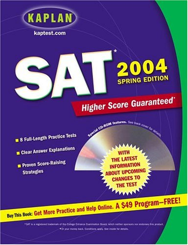 Kaplan SAT 2004 with CD-ROM: Spring Edition (Kaplan Sat and Psat Spring Edition)