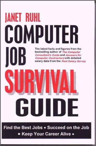 Computer Job Survival Guide