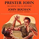 Prester John (       UNABRIDGED) by John Buchan Narrated by Frederick Davidson
