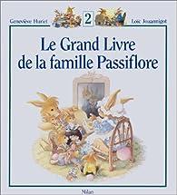 Le Grand Livre De La Famille Passiflore Tome 2 Babelio