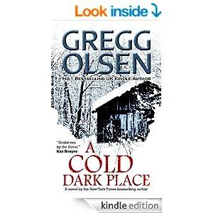A Cold Dark Place - Gregg Olsen