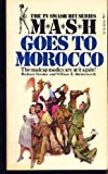 MASH Goes To Morocco (067180264X) by Richard Hooker