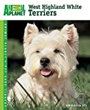 West Highland White Terriers (Animal Planet® Pet Care Library)