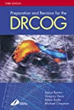 img - for Preparation and Revision for the DRCOG, 3e (DRCOG Study Guides) book / textbook / text book