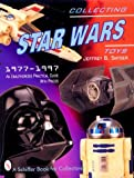 Collecting Star Wars Toys 1977-1997: An Unathorized Practical Guide (A Schiffer Book for Collectors) (0764306510) by Snyder, Jeffrey B.