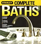 Complete Baths: Planning and Design,...