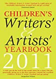 A&C Black Children's Writers' Artists' Yearbook 2011 (Writers' and Artists')