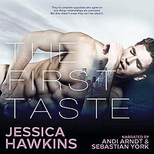 The First Taste Hörbuch von Jessica Hawkins Gesprochen von: Andi Arndt, Sebastian York