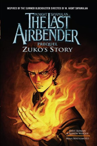 The Last Airbender: Prequel: Zuko's Story (Avatar: The Last Airbender)