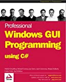 Professional Windows GUI Programming Using C# (1861007663) by Jay Glynn