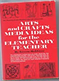 img - for Arts and Crafts Media Ideas for the Elementary Teacher book / textbook / text book
