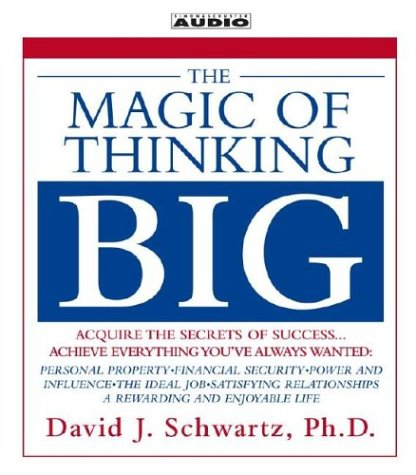 The Magic of Thinking Big (New on CD)