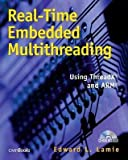 img - for [(Real-time Embedded Multithreading: Using ThreadX and ARM )] [Author: Edward L. Lamie] [Jan-2005] book / textbook / text book