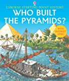 Who Built the Pyramids? (Usborne Starting Point History) (French Edition) (0746053878) by Cox, Phil Roxbee
