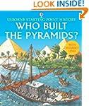 Who Built the Pyramids? (Usborne Star...