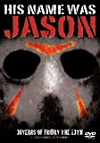 HIS NAME WAS JASON~「13日の金曜日」30年の軌跡~(通常版) [DVD]