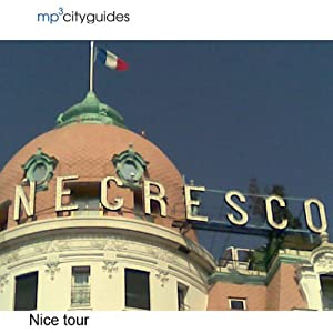 Nice: mp3cityguides Walking Tour | [Simon Brooke]