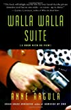 img - for Walla Walla Suite: (A Room with No View) A Novel book / textbook / text book