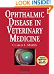 Ophthalmic Disease in Veterinary Medi...