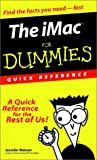 The iMac For Dummies Quick Reference (For Dummies (Computers))