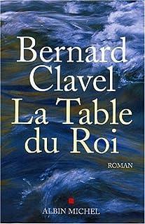 La table du roi : roman