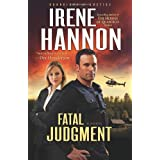 Fatal Judgment (Guardians of Justice, Book 1) ~ Irene Hannon