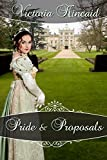 Pride and Proposals: A Pride and Prejudice Variation (English Edition)