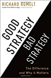 img - for Good Strategy Bad Strategy: The Difference and Why It Matters book / textbook / text book