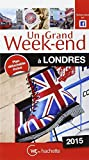 Un Grand Week-End à Londres 2015