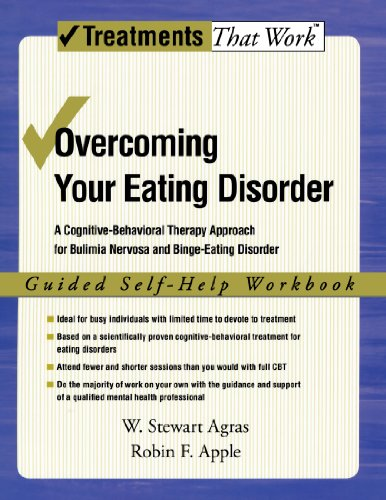 Overcoming Your Eating Disorder: A Cognitive-Behavioral Therapy Approach for Bulimia Nervosa and Binge-Eating Disorder,