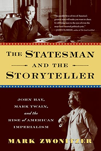 the-statesman-and-the-storyteller-john-hay-mark-twain-and-the-rise-of-american-imperialism-english-e