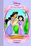 My Best Friend is Jasmine (Disney Princess (Random House Hardcover))