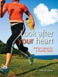 img - for Look after your heart (Brilliant Little Ideas) book / textbook / text book