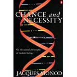 Chance and Necessity: Essay on the Natural Philosophy of Modern Biology (Penguin Press Science)by Jacques Monod