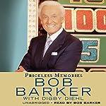 Priceless Memories | Bob Barker,Digby Diehl
