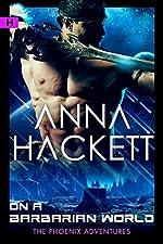 On a Barbarian World: A Phoenix Adventures Sci-fi Romance