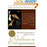 Godesses in Everywoman, by Jean Shinoda Bolen