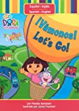 ¡Vámonos! / Let's Go! (Dora the Explorer (Simon & Schuster Spanish)) (1416933670) by Phoebe Beinstein