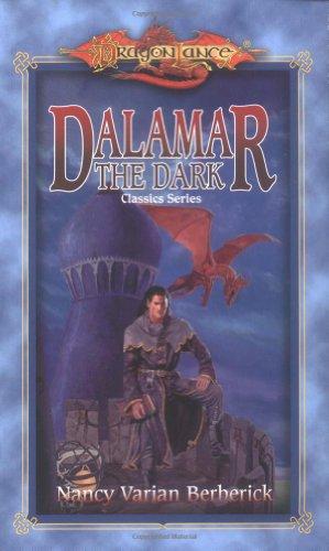 Dalamar the Dark (Dragonlance Classics, Vol. 2)