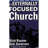 The Externally Focused Church ~ Rick Rusaw