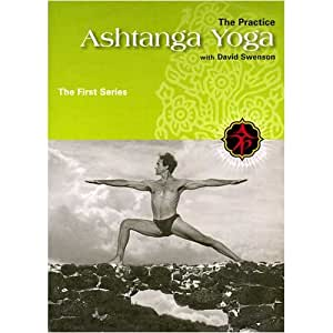Ashtanga Yoga: The Practice--First Series With David Swenson