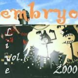 Live 2000/1 by Embryo