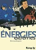 vignette de 'Énergie extrêmes (Sylvain Lapoix)'