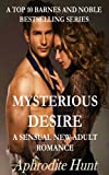 Mysterious Desire (A Sensual New Adult Romance Book 1)