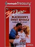 Blackhawk's Sweet Revenge (Secrets!)